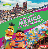 Cover: Welcome to Mexico with Sesame Street ®
