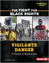 Cover: Vigilante Danger: A Threat to Black Lives