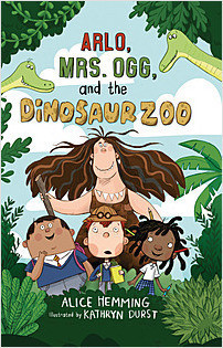 Cover: Arlo, Mrs. Ogg, and the Dinosaur Zoo