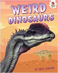 Cover: Weird Dinosaurs