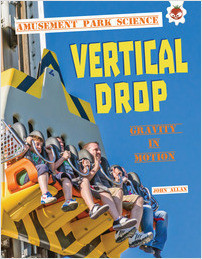 Cover: Vertical Drop: Gravity in Motion