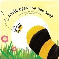 Cover: What Does the Bee See?: Observation - Parts and Whole
