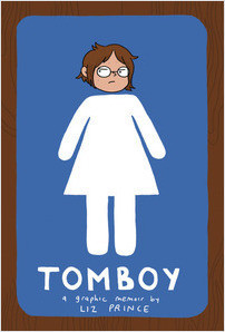 Cover: Tomboy: A Graphic Memoir