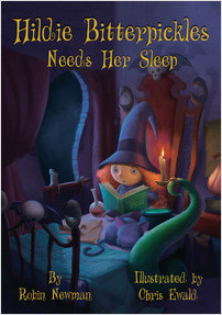 Cover: Hildie Bitterpickles Needs Her Sleep