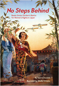 Cover: No Steps Behind: Beate Sirota Gordon's Battle for Women's Rights in Japan