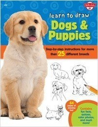 Cover: Learn to Draw Dogs & Puppies: Step-by-step instructions for more than 25 different breeds