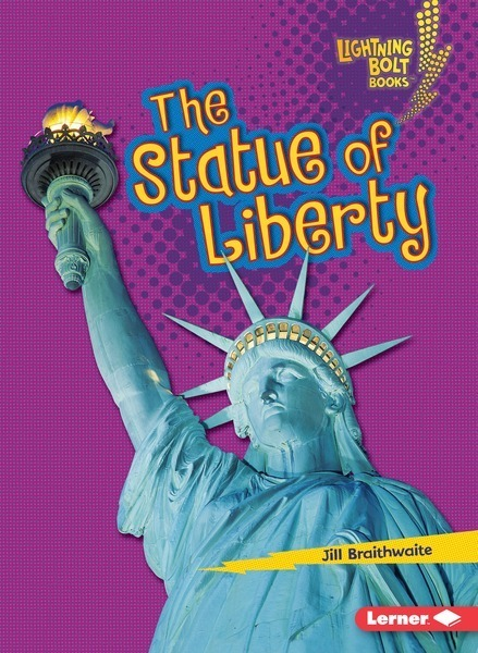The Statue of Liberty - Lerner Publishing Group