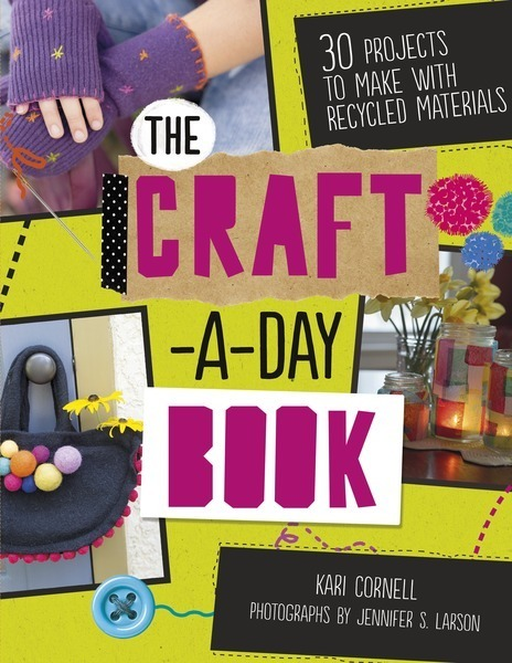 The Craft A Day Book 30 Projects To Make Lerner Publishing Group