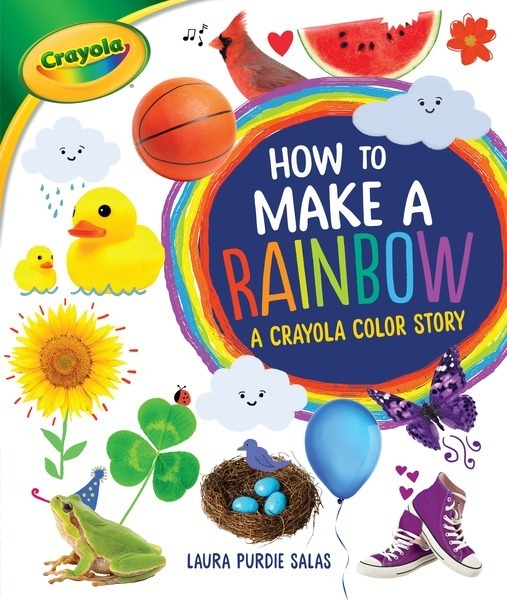 How to Make a Rainbow: A Crayola ® Color - Lerner ...