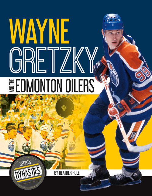 Cover: Wayne Gretzky and the Edmonton Oilers