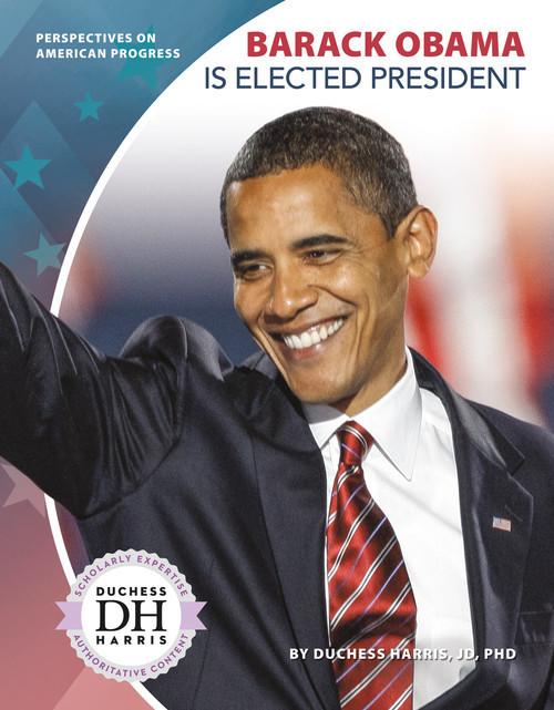 Cover: Barack Obama Is Elected President