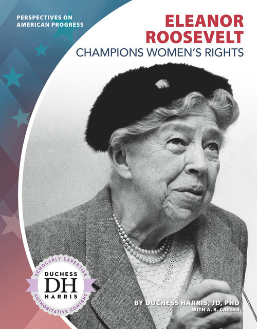 Cover: Eleanor Roosevelt Champions Women's Rights