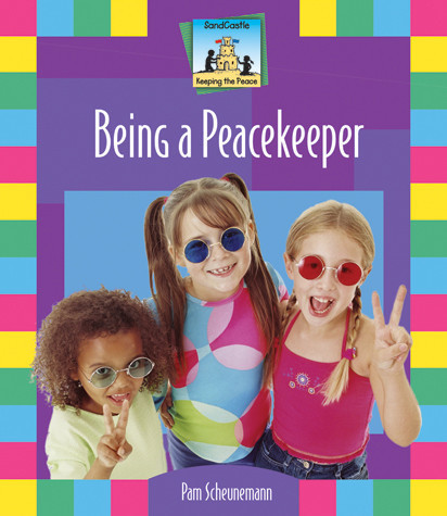 Cover: Being A Peacekeeper