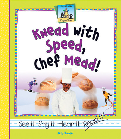 Cover: Knead With Speed, Chef Mead!