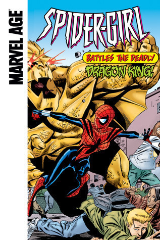 Cover: Spider-Girl Battles the Deadly Dragon King