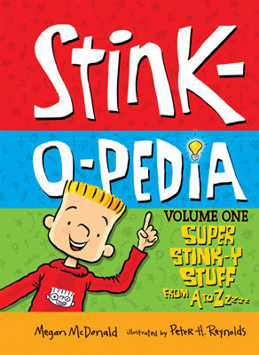 Cover: Stink-O-Pedia: Volume 1 Super Stink-y Stuff from A to ZZZZ