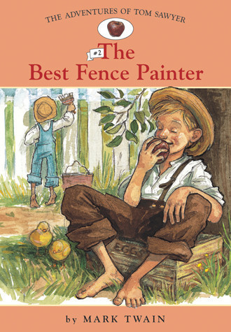 Cover: Adv. Of Tom Sawyer: #2 The Best Fence Painter