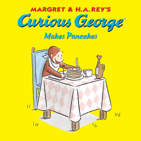 Cover: Curious George Makes Pancakes