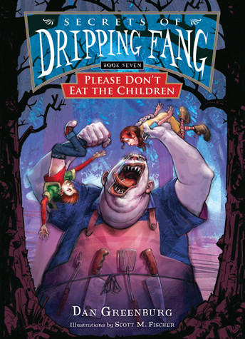 Cover: Book 7: Please Don't Eat the Children