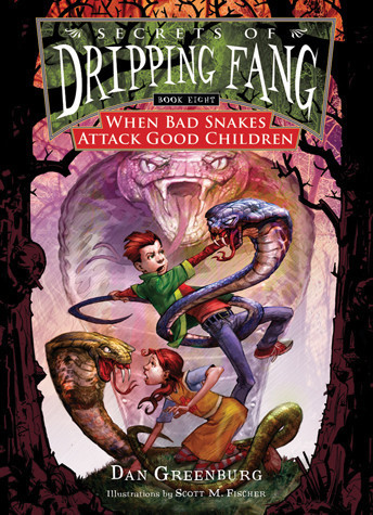 Cover: Book 8: When Bad Snakes Attack Good Children