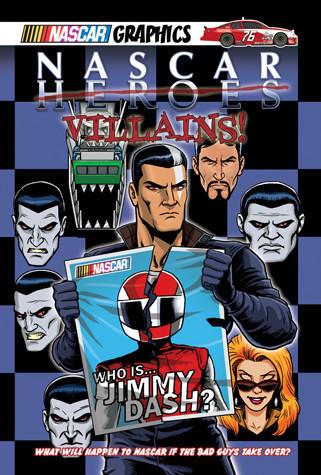 Cover: NASCAR Heroes #5: Nascar Villains!