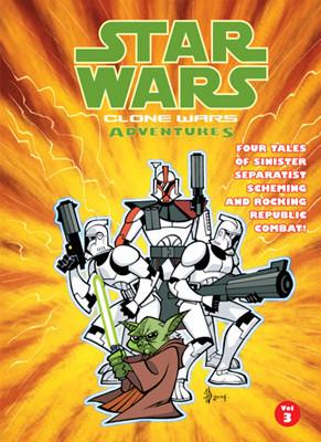 Cover: Star Wars: Clone Wars Adventures: Vol. 3