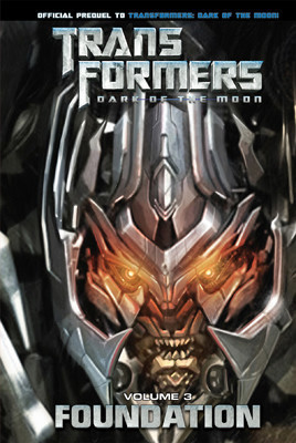 Cover: Transformers: Dark of the Moon: Foundation Vol. 3