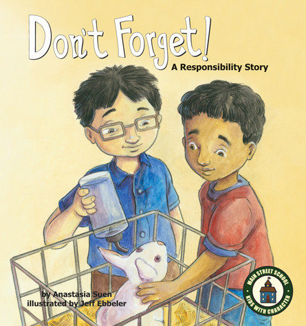 Cover: Don't Forget!: A Responsibility Story