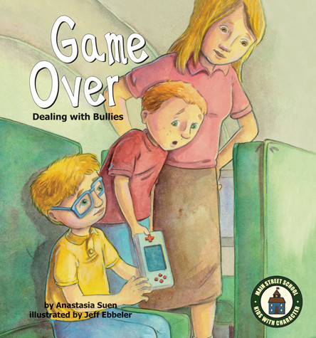 Cover: Game Over: Dealing with Bullies