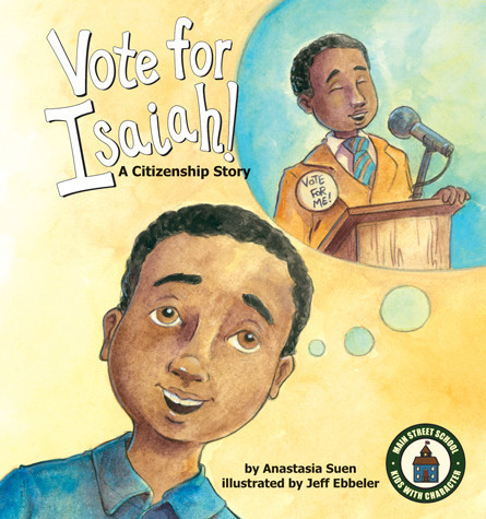Cover: Vote for Isaiah!: A Citizenship Story