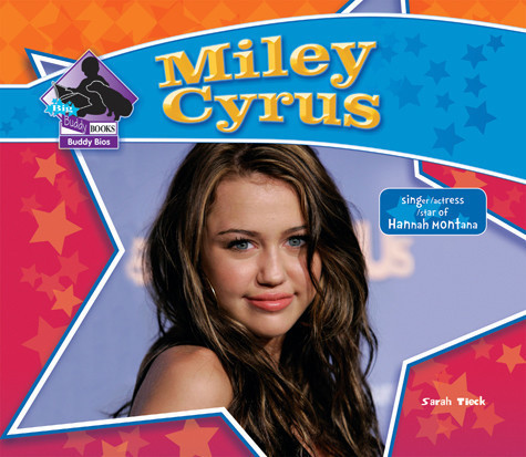 Cover: Miley Cyrus: Singer/Actress/ Star of Hannah Montana