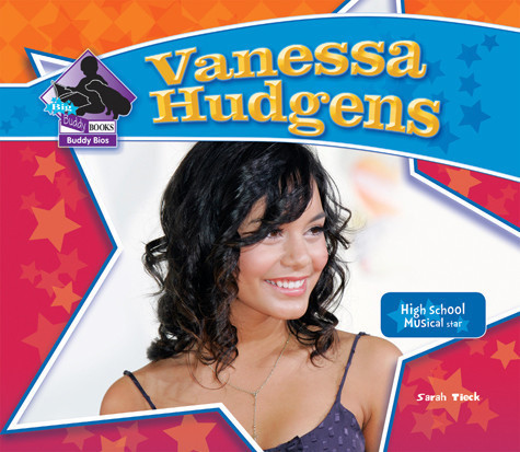 Cover: Vanessa Hudgens: High School Musical Star