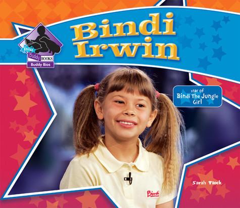 Cover: Bindi Irwin: Star of Bindi the Jungle Girl