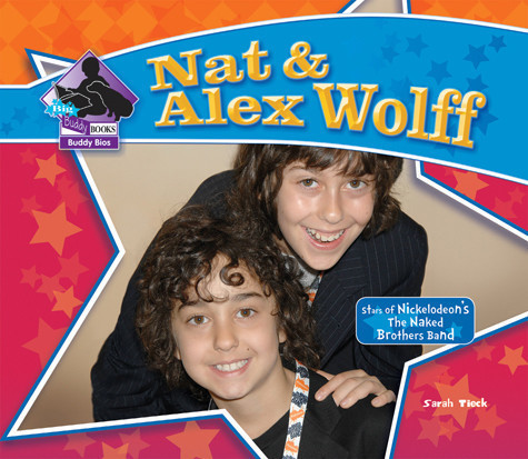 Cover: Nat & Alex Wolff: Stars of Nickelodeon's The Naked Brothers Band