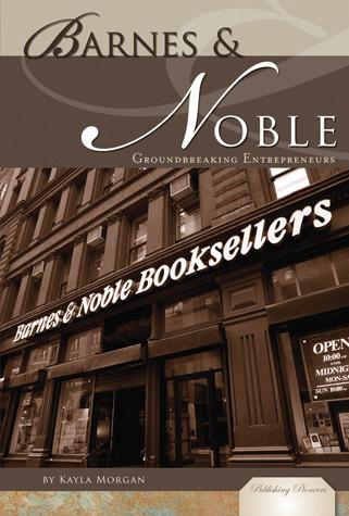 Cover: Barnes & Noble: Groundbreaking Enterpreneurs
