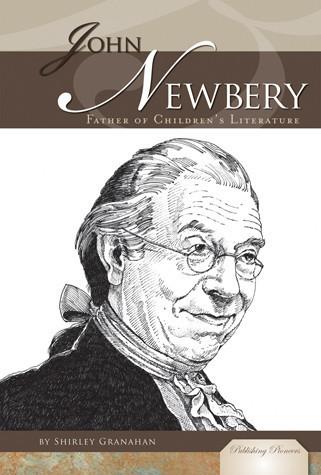 Cover: John Newbery: Father of Children's Literature