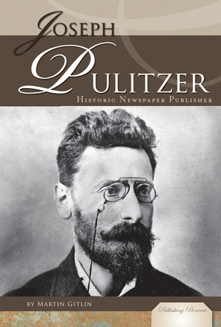 Cover: Joseph Pulitzer: Historic Newspaper Publisher