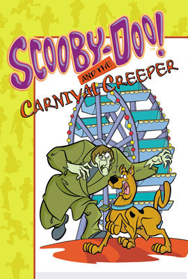 Cover: Scooby-Doo! and the Carnival Creeper