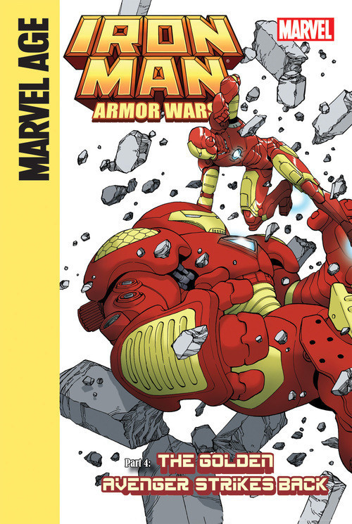Cover: Iron Man and the Armor Wars Part 4: The Golden Avenger Strikes Back