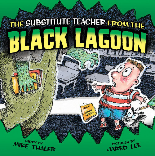 Cover: Substitute Teacher from the Black Lagoon