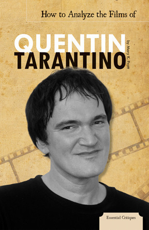 Cover: How to Analyze the Films of Quentin Tarantino