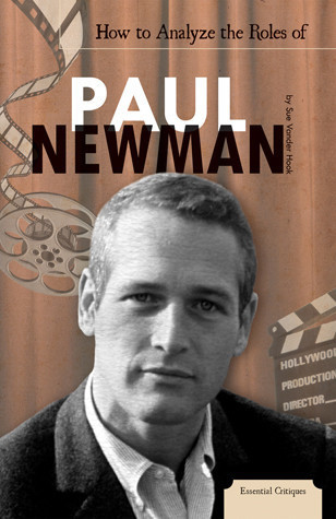 Cover: How to Analyze the Roles of Paul Newman