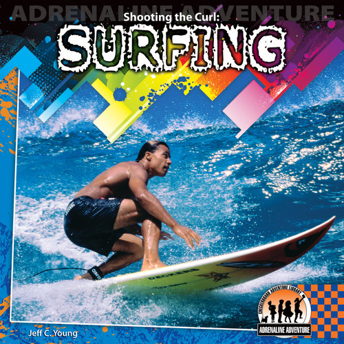 Cover: Shooting the Curl: Surfing