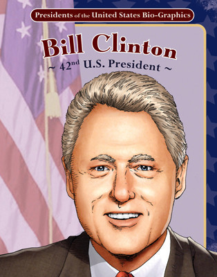 Cover: Bill Clinton: 42nd U.S. President