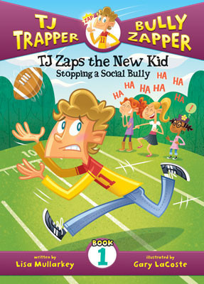 Cover: TJ Zaps the New Kid #1: Stopping a Social Bully