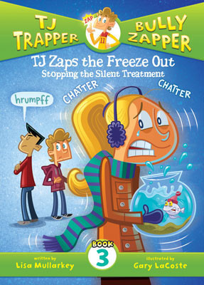 Cover: TJ Zaps the Freeze Out #3: Stopping the Silent Treatment