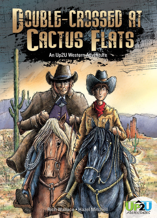 Cover: Double-crossed at Cactus Flats: An Up2U Western Adventure