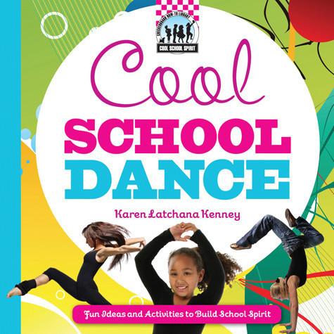 Cover: Cool School Dance: Fun Ideas and Activities to Build School Spirit