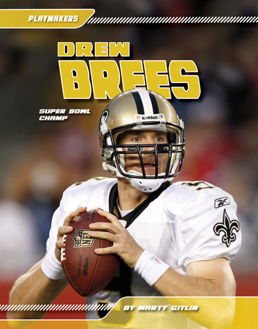 Cover: Drew Brees: Super Bowl Champ