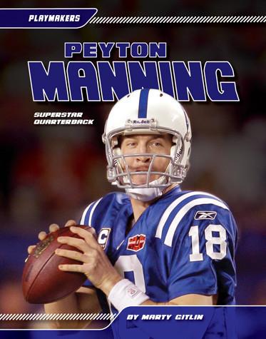 Cover: Peyton Manning: Superstar Quarterback